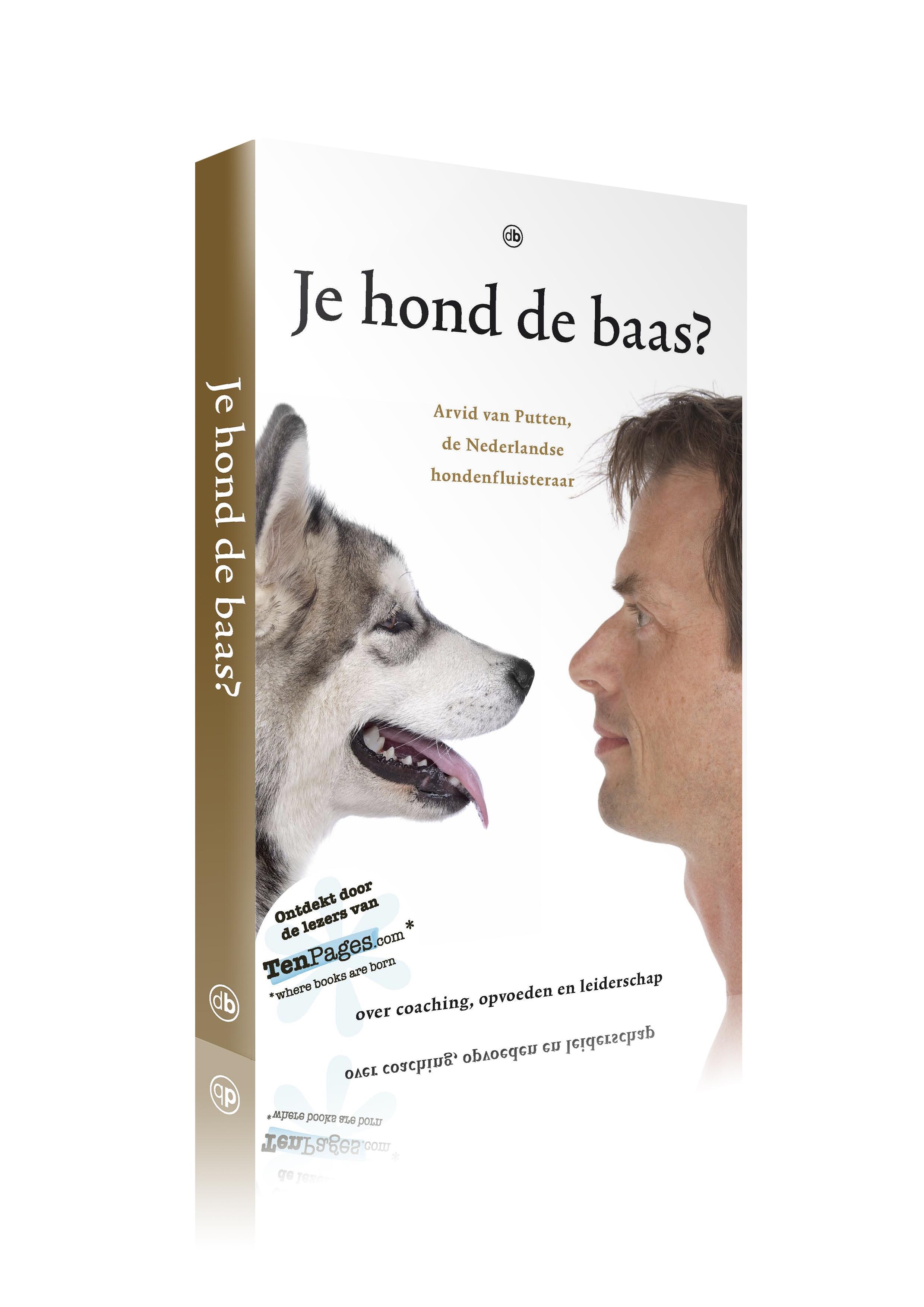 Je hond de Baas